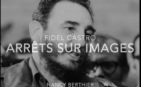 Fidel astro arrêts sur images