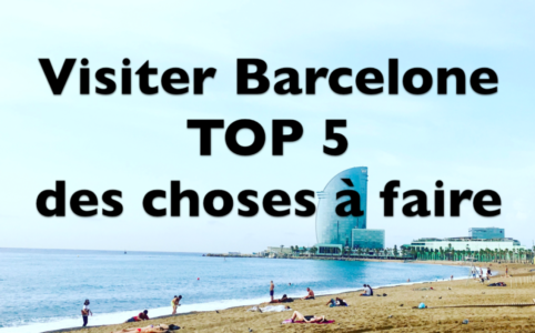 Barcelone TOP 5
