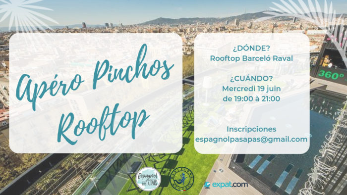Cliquez ici pour découvrir l'Apéro Pinchos Rooftop d'Espagnol pas à pas !