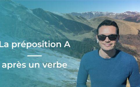 Utiliser préposition A verbe espagnol