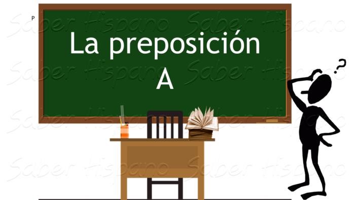 Préposition A espagnol verbe