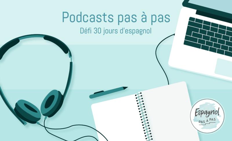 Podcasts pas à pas espagnol