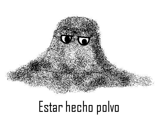 expression espagnole estar hecho polvo