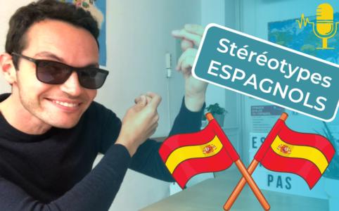 5 Stereotypes espagnols // 5 ideas falsas sobre los españoles