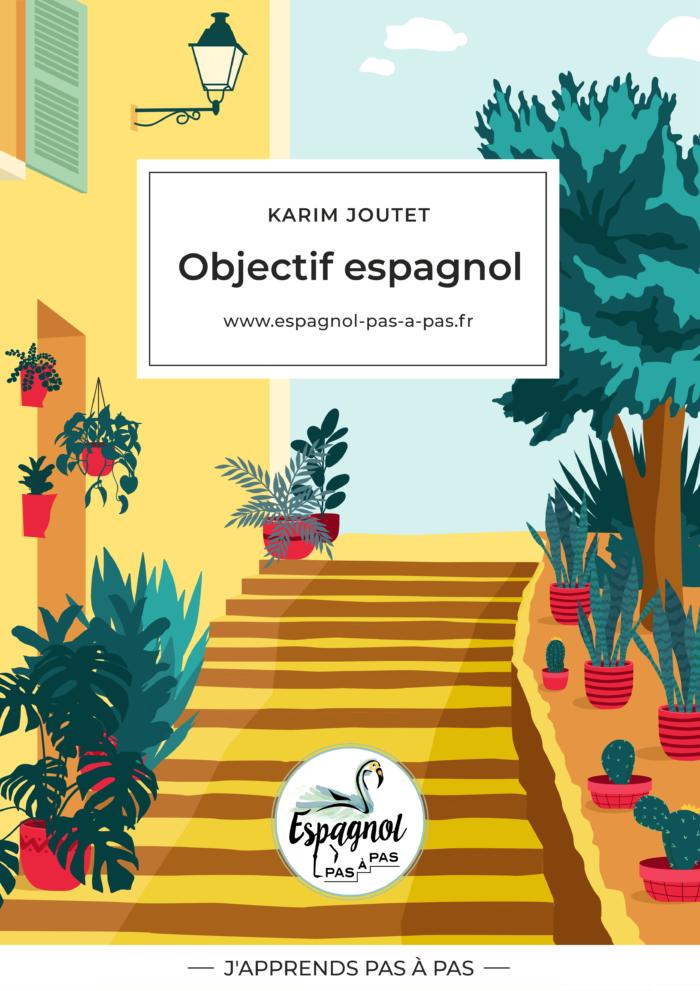 Livre objectif espagnol pas a pas